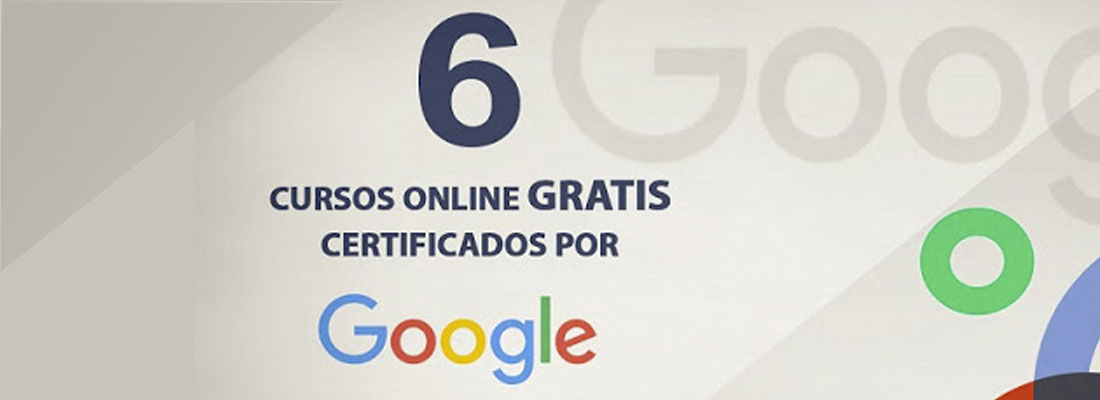 cursos online gratuitos y certificados por google cribuscursos online gratuitos y certificados por google